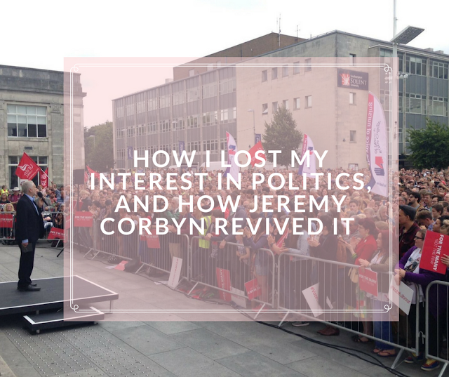 How I Lost My Interest In Politics, And How Jeremy Corbyn Revived It